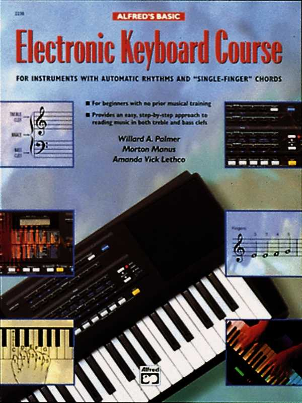 Alfred's Basic Electronic Keyboard Course By Palmer, Willard A./ Manus, Morton/ Lethco, Amanda Vick