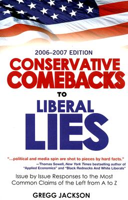 Conservative Comebacks to Liberal Lies By Jackson, Gregory