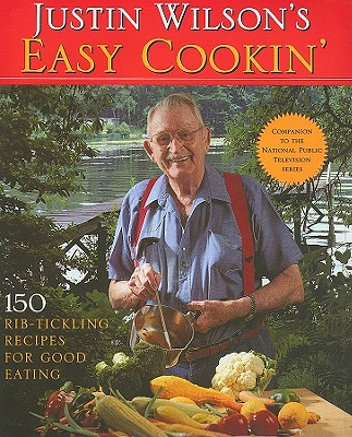 Justin Wilson's Easy Cookin' By Wilson, Justin